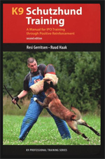 K9 Schutzhund Training: A Manual for IPO Training Through Positive Reinforcement 2nd Edition