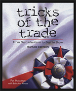 Tricks Of The Trade - From Best Intentions To Best In Show, Revised Edition